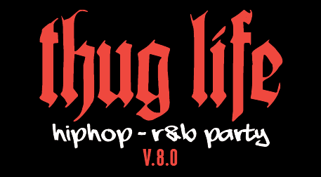 Thug Life - HipHop R&B Party v.8