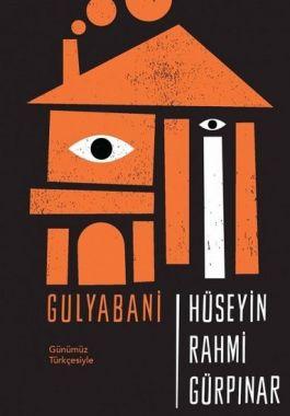 Gulyabani - Günümüz Türkçesiyle