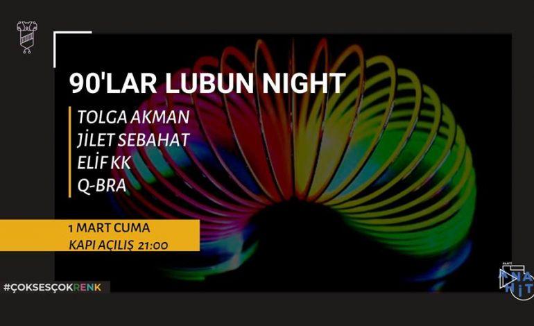 90'lar Lubun Night