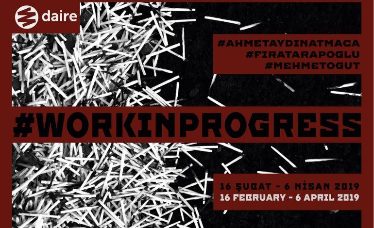 Ahmet Aydın Atmaca - Fırat Arapoğlu - Mehmet Öğüt - Workinprogress