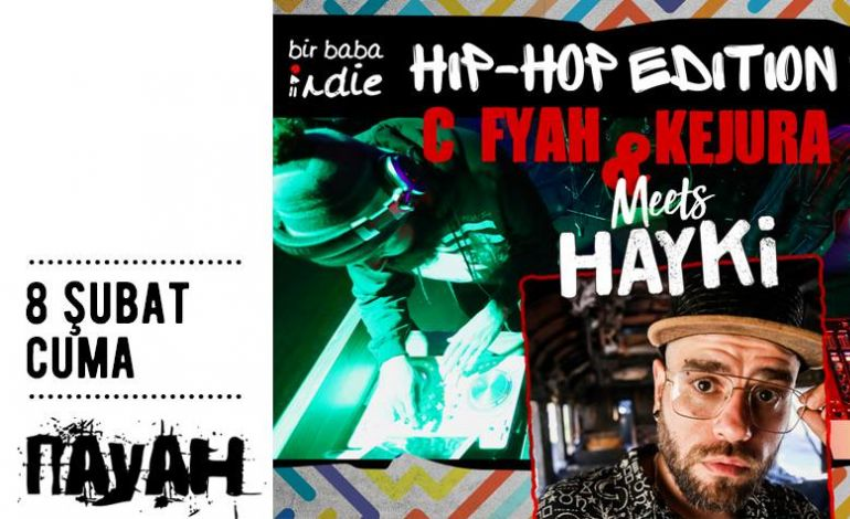 Bir Baba Indie: Hip-Hop Edition Vol.4 with Hayki