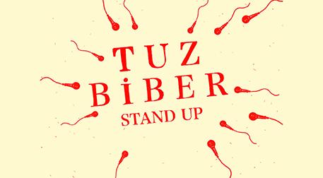 Tuz Biber Stand-up