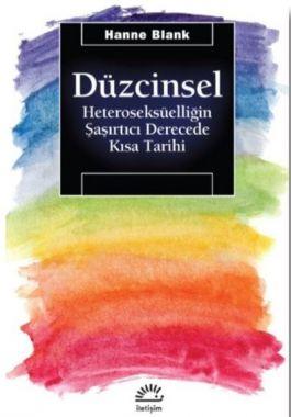 Düzcinsel-Heteroseksüelliğin Şaşırtıcı Derecede Kısa Tarihi