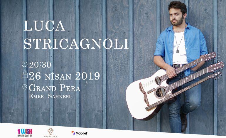 Luca Stricagnoli İlk Kez Türkiye'de