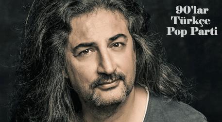 90'lar Türkçe Pop Parti: Çelik