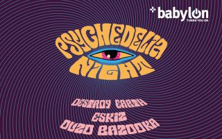 Psychedelia Night: Ouzo Bazooka, Eskiz, Destroy Earth