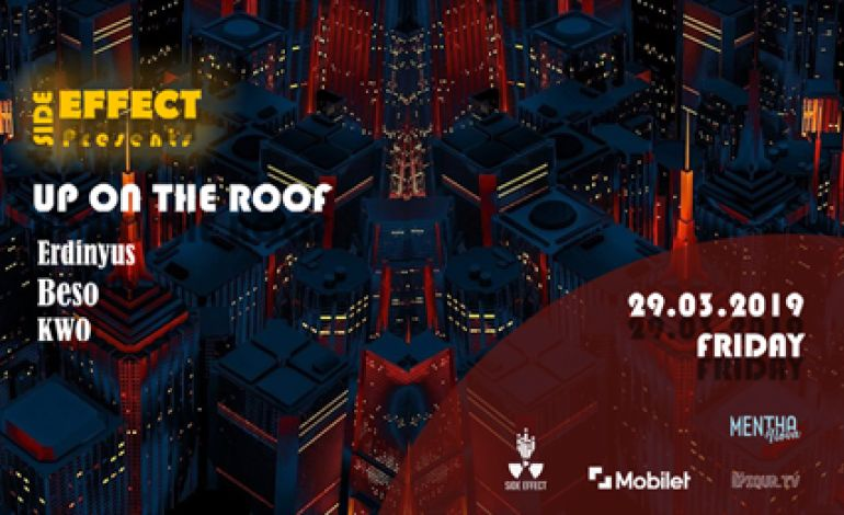 Side Effect Presents: Up On The Roof