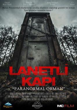 Lanetli Kapı Paranormal Orman