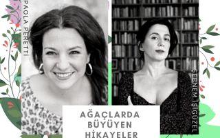Ağaçlarda Büyüyen Hikayeler - Şebnem İşigüzel ve Paola Peretti
