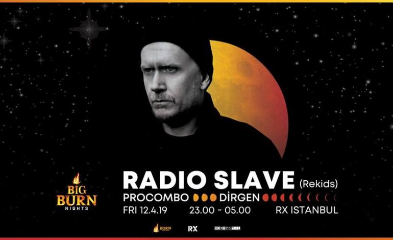 Big Burn Nights w/ Radio Slave