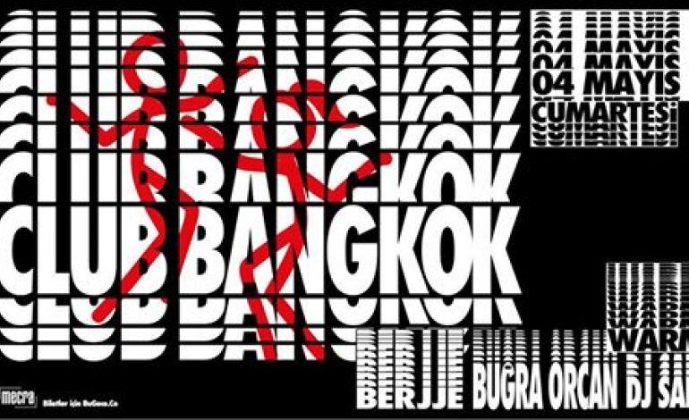 Club Bangkok •• Üç Olsun