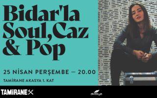 Music After Work – Bidar'la Soul, Caz ve Pop