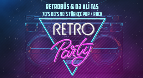 Retro Party - Retrobüs & DJ Ali Taş