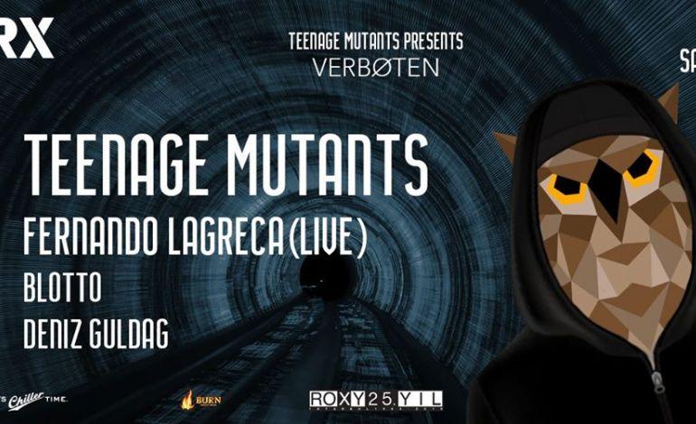 Teenage Mutants presents: Verboten