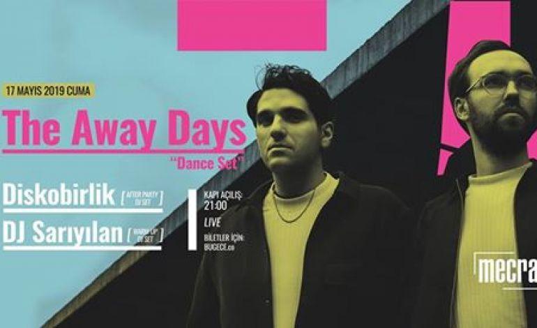 The Away Days • [Live Dance Set]