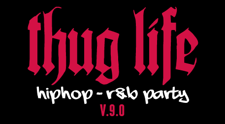 Thug Life - HipHop R&B Party v.9