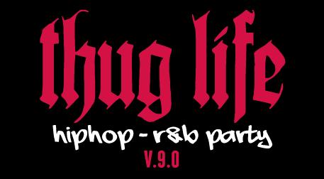 Thug Life - HipHop R&B Party v.9