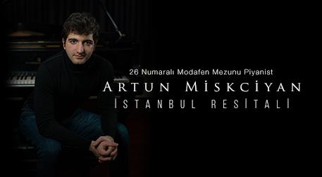 Artun Miskciyan İstanbul Resitali