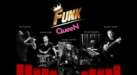 Funk QueeN - Duygu Tarhan