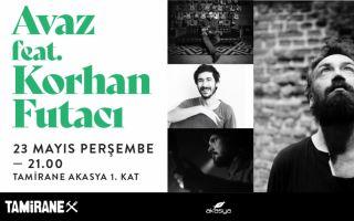 Music After Work / Avaz feat. Korhan Futacı