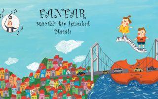 FANFAR Müzikli Bir İstanbul Masalı