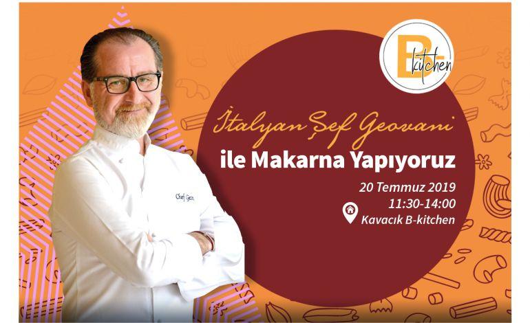 Ünlü İtalyan şef Geovani B-Kitchen'a Konuk Olacak