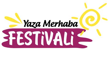 Yaza Merhaba Festivali