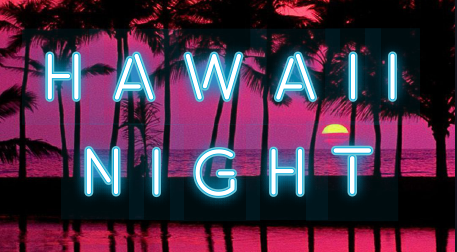 Hawaii Night
