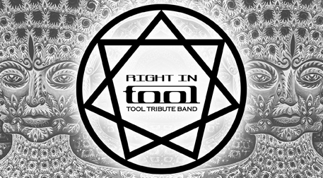 Right in Tool - Tool Tribute Band