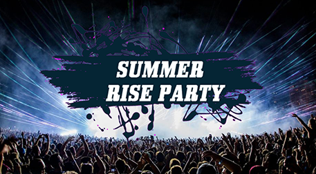 Summer Rise Party