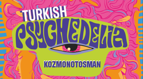 Turkish Psychedelia Night