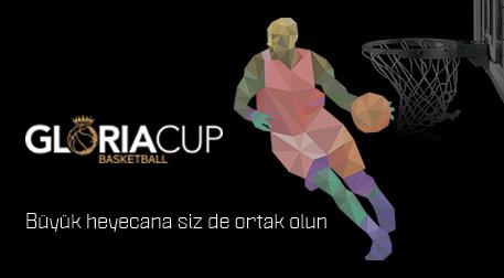 Gloria Cup 2019 Basketball 1. Gün