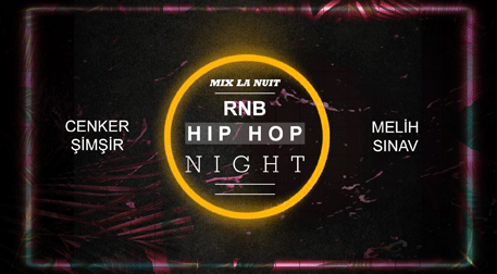 Mix La Nuit: RnB - Hip Hop Night