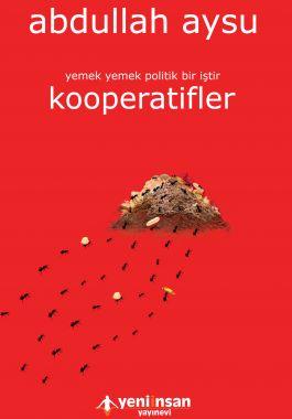 Kooperatifler: Yemek Yemek Politik Bir İştir