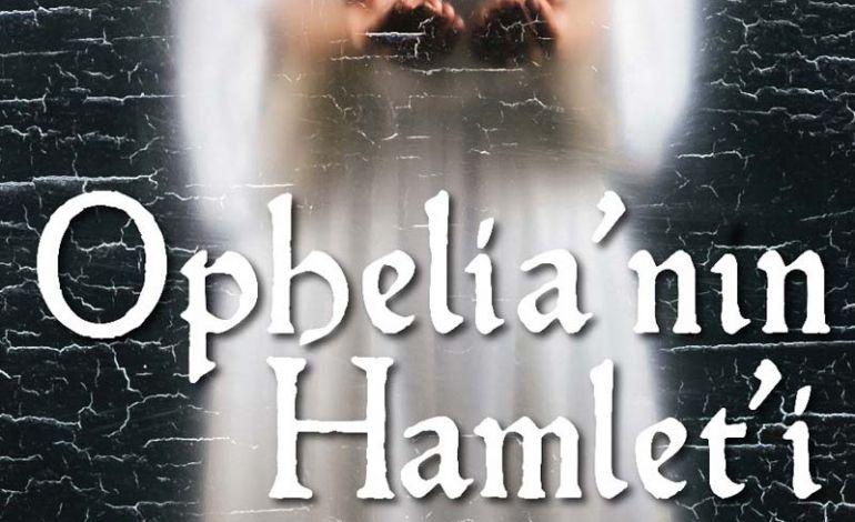 Ophelia'nın Hamleti