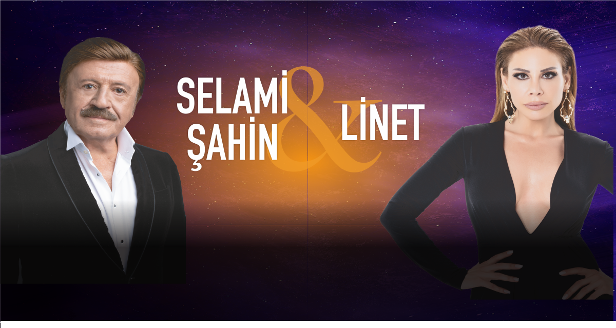 Selami Şahin ve Linet