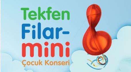 Tekfen Filar-Mini Konseri