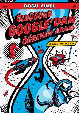 Öldüğünü Google'dan Öğrenen Adam