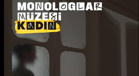 Balat Monologlar Müzesi-Kadın-Yeni
