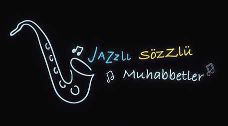 Jazzlı Sözlü Muhabbetler