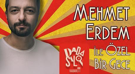 Mehmet Erdem ile Özel Bir Gece
