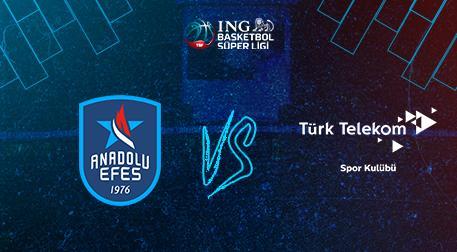Anadolu Efes - Türk Telekom