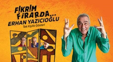 Fikrim Firarda - Erhan Yazıcıoğlu