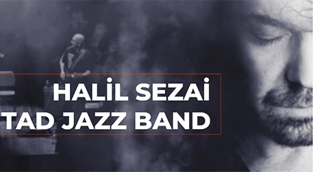 Halil Sezai & Tad Jazz Band