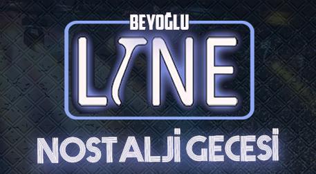 Line Beyoğlu Nostalji Gecesi