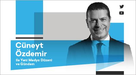 Cüneyt Özdemir ile Yeni Medya Düzen