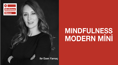 Itır Esen Yamaç'tan MindfulnessMini