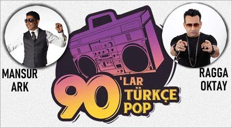 90'lar Türkçe Pop Parti: Mansur Ark