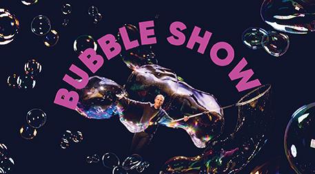 Bubble Show