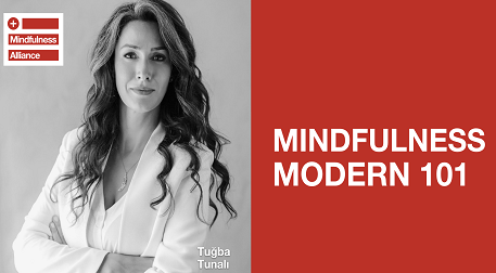 "Tuğba Tunalı""Mindfulness Modern 101"